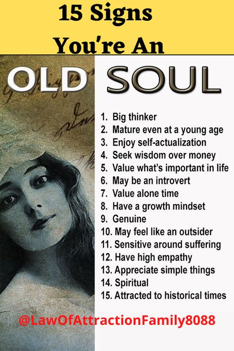 15 Signs You're An Old Soul Being an #OldSoul is not as common as you think. Here are 15 signs that may indicate that you have an old soul. Can you tell ahead what they are? #divineguidance #spiritualgrowth #thehigherself #higherawareness #soulwork #manifestations #spirituallyawake #healer #selflove #lifepurpose #lawofattractioncoach #manifesting #selfaware #spiritualenlightenment #starseed #soul #innerwork#purposedriven #mindfulness #soulwisdom #audreykitching #gaia #soulconnection #manifest