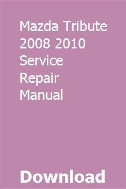 Mazda Tribute 2008 2010 Service Repair Manual Chrysler Town