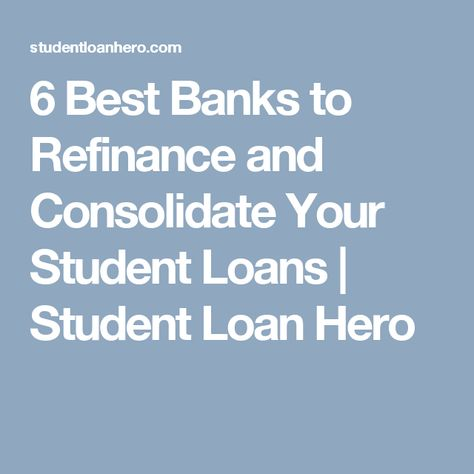 Best options to consolidate student loans