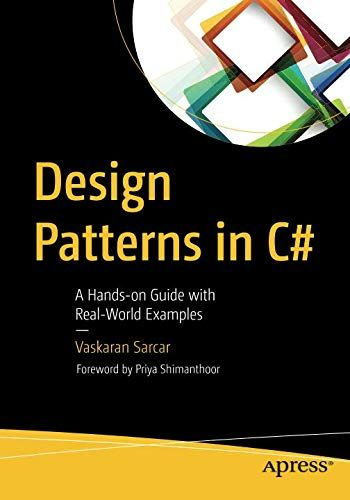 Design Patterns In C A Hands On Guide With Real World Examples 책