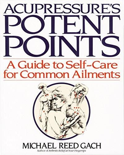 Pdf Download Acupressure S Potent Points A Guide To Self Care For