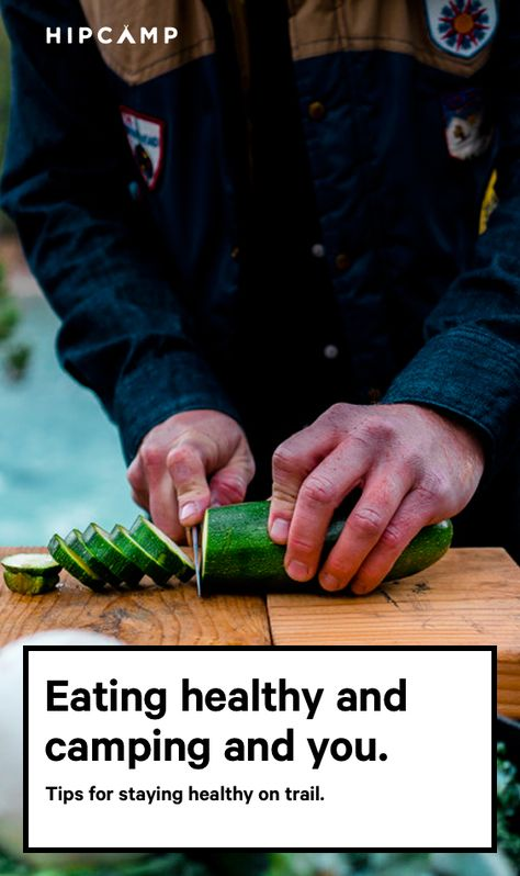Healthy tips for on the trail.