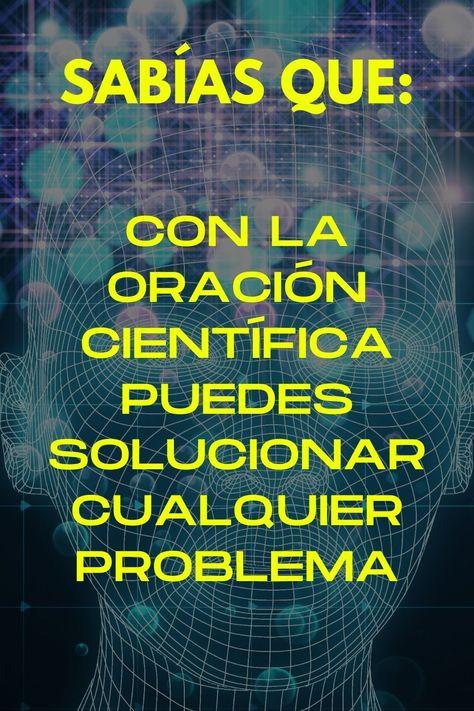 Soluciona cualquier problema casi milagrosamente, con la oración científica. Las mejores meditaciones de la oracion científica, la llave de oro para solucionar todo los problemas. #oracióncientífica #lacoracióncientífica #oracioncientifica