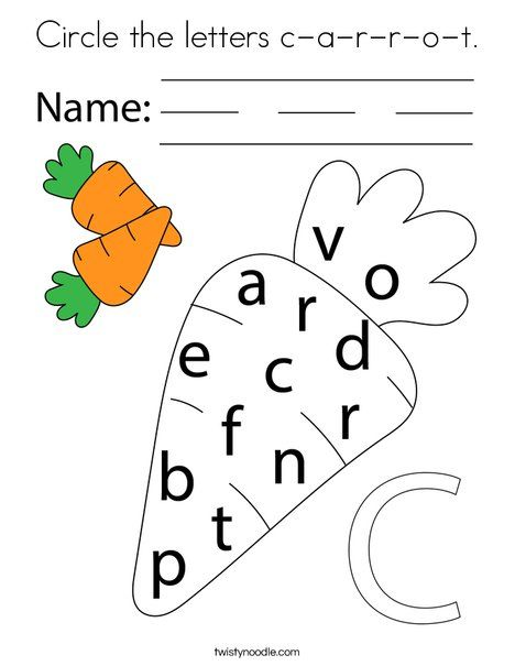 Circle The Letters C A R R O T Coloring Page Twisty Noodle Alphabet Worksheets Kindergarten Letters Coloring Pages