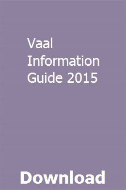 Vaal Information Guide 2015 University Of South Africa Center Signs Guide