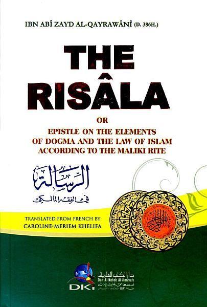 Ibn Abi Zayd Al Qayrawani The Risala Or Epistle On The Elements Of Dogma And The Law Of Islam According To The Maliki Rite Englis Dogma Audio Books E Book