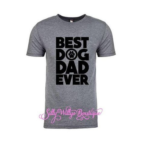 1591c585 Best dog Dad ever shirt, Dog Dad tee, Dog shirt, Funny Dad Dog shirt, Father's  Day gift, Gift for him