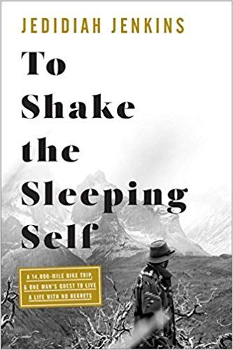 Pdf Download To Shake The Sleeping Self A Journey From Oregon To