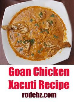 Goan Chicken Xacuti Recipe Goan Recipes Recipes Chicken Recipes