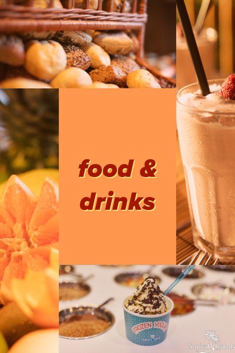 Pin von Tropical Islands Resort auf Food & Drinks