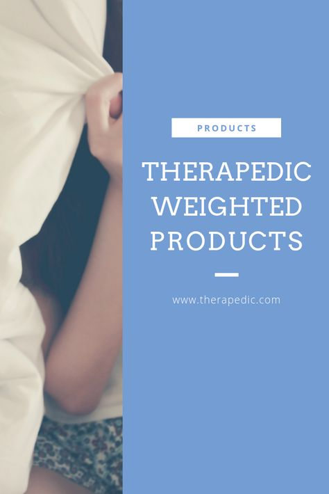 Relax And Unwind With Therapedic S Line Of Weighted Blankets Eye Masks Slippers Vests And More Available Exclusi