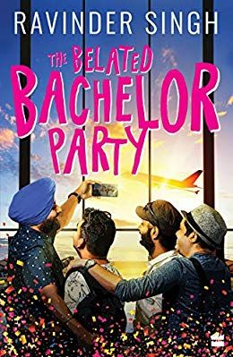 The Belated Bachelor Party Bachelor Party Romantic Novels Book