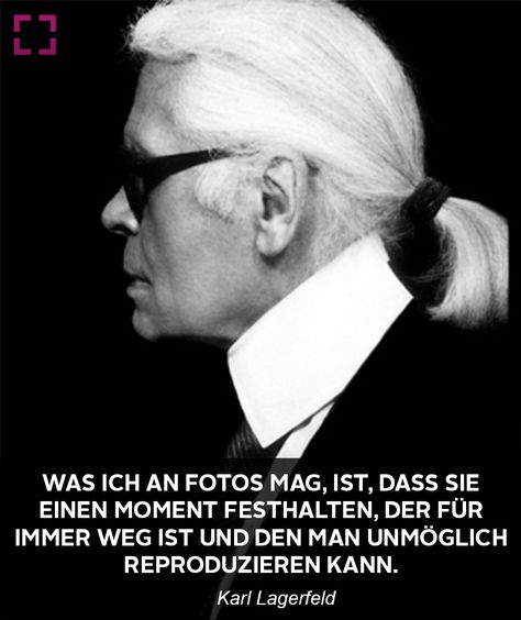 karl lagerfeld zitat über fotografie | fotografie zitat