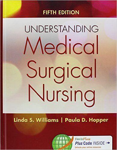 Test Bank For Understanding Medical Surgical Nursing 5th