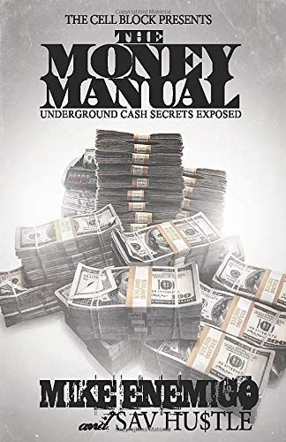 The Money Manual: Underground Cash Secrets Exposed! - Default