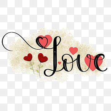 Letras De Mano De Texto De Amor Con Corazones Enamorado Te Amo Amor Png Y Vector Para Descargar Gratis Pngtree In 2021 Hand Lettering Love Text Love Png