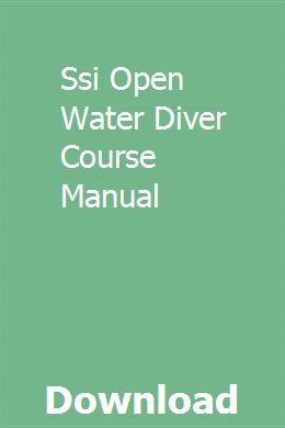 Open water diver manual: ssi: 9781605791609: amazon. Com: books.
