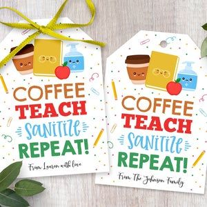 School Pto Pta DIY Editable Template Back To School Teacher Gift Tag Hand Sanitizer Soap Coffee Gift Card Chocolate Teach Sanitize Repeat