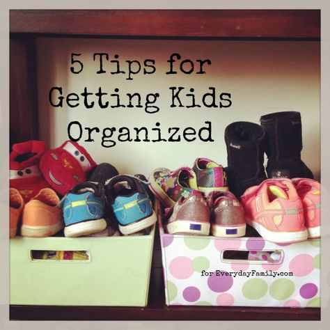 5 Tips for getting kids organized