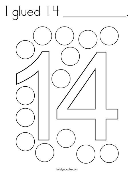 I Glued 14 Coloring Page Twisty Noodle Math Activities Preschool Numbers Preschool Coloring Pages