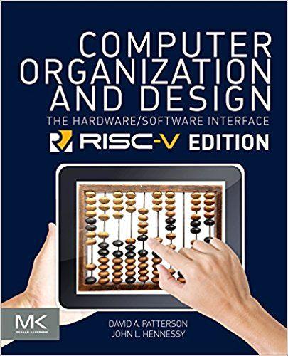 标题 Solution Manual For Computer Organization And Design Risc V Edition The Hardware Software Interface 1s Computer Architecture Hardware Software Buy Computer