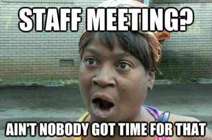 Meeting Memes You Guys The Perfect Memes For Meetings Funny
