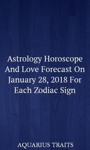 pisces astrology january 28