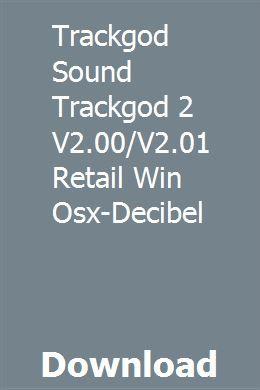 Trackgod Sound Trackgod 2 V2 00/V2 01 Retail Win Osx-Decibel