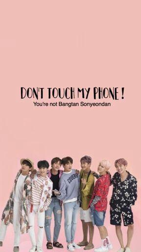 Bts Dont Touch My Phone Wallpaper Bts Walpaper Bts