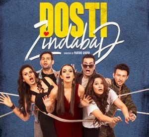 Songspk Dosti Zindabad 2019 Songs Download Bollywood Indian Movie Songs Indian Movie Songs Movie Songs Latest Video Songs