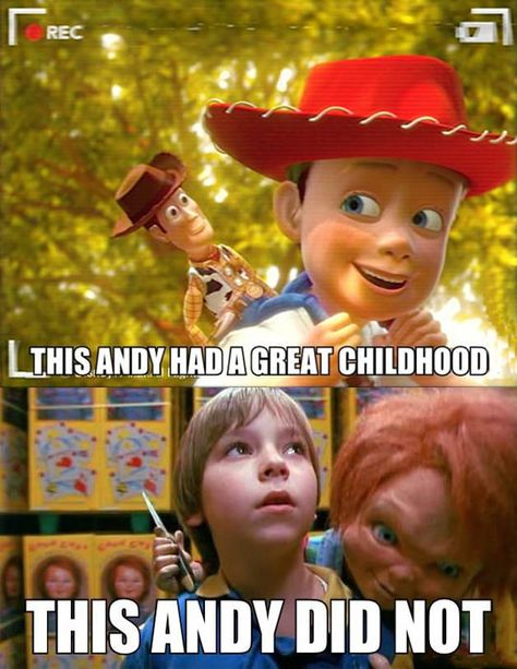 This Andy had a great childhood... this Andy did not.