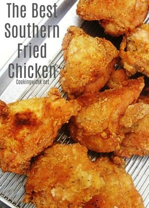 The Best Southern Fried Chicken Babe S Copycat Recipe Southern Fried Chicken Chicken Recipes Fried Chicken