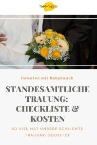 Checkliste Fur Standesamtliche Hochzeit Und Kosten Rubbelbatz Standesamtliche Hochzeit Standesamtliche Trauung Trauung