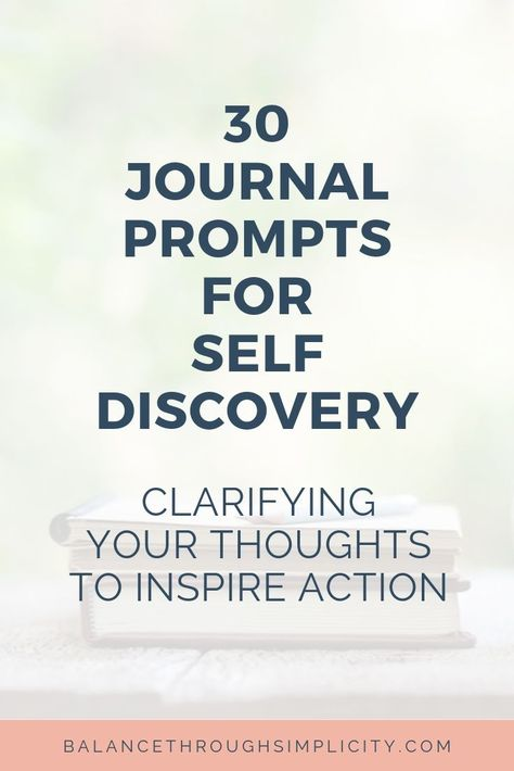 Try these 30 journal prompts for self discovery. They'll help motivate and encourage you to really think about your personal development, self growth, self care, motivation, time management and more. You'll be able to come up with some practical and actionable steps to simplify your life and declutter your mind. #journaling #journal #selfcare