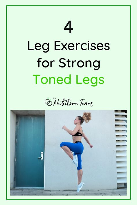 4 Leg Exercises for Toned Legs. If you want strong legs these leg exercises for women are great workout exercises for building strength. #exercises #workout #legs #routine For MORE RECIPES, fitness  nutrition tips please SIGN UP for our FREE NEWSLETTER www.NutritionTwins.com