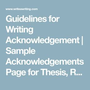 Guideline For Writing Acknowledgement Sample Page Thesi Report Dissertation
