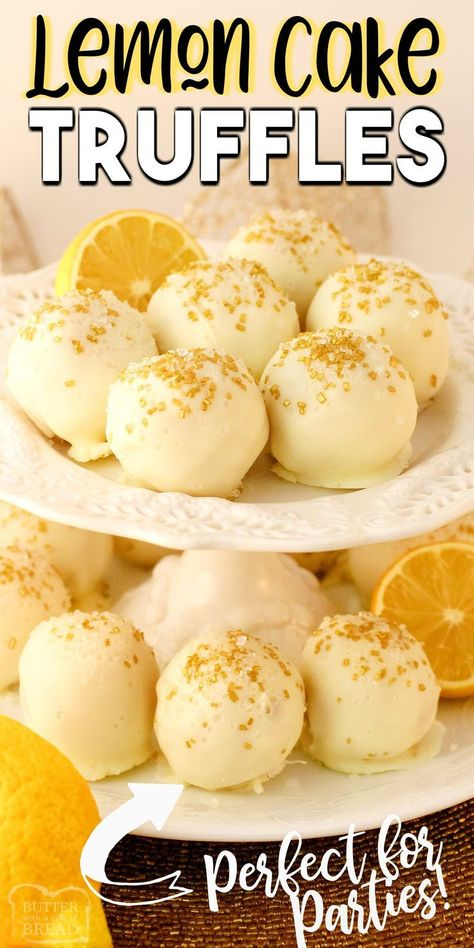 TRUFFLES Lemon Cake Truffles made easy with lemon pound cake crumbled and formed into small truffles then dipped in white chocolate Easy Lemon Truffles perfect for partie. Lemon Desserts, Lemon Recipes, Easy Desserts, Sweet Recipes, Baking Recipes, Delicious Desserts, Dessert Recipes, Lemon Cakes, Dessert Ideas For Party