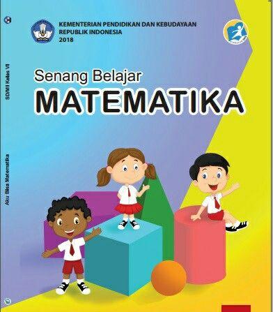 Kunci Jawaban Senang Belajar Matematika Kelas 6 Lengkap Belajar Matematika Buku
