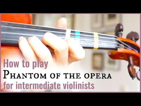 Phantom of the Opera (Overture) | Intermediate Violin Tutorial ...