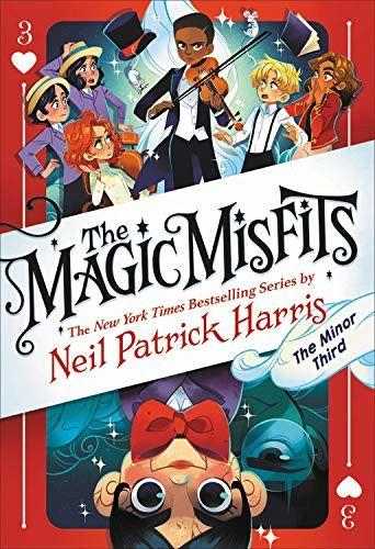 The Minor Third The Magic Misfits 3 By Neil Patrick Harris