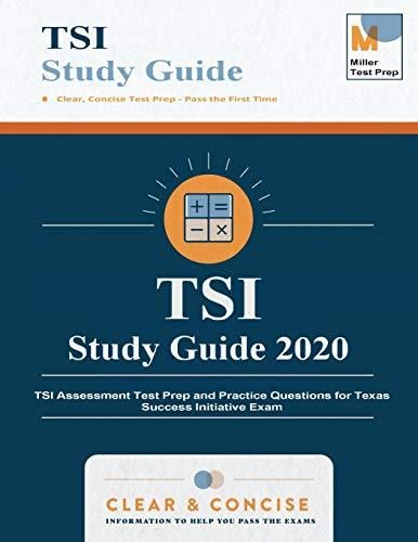 TSI Study Guide 2020: TSI Assessment Test Prep and Practice Questions for Texas Success Initiative Exam - Default