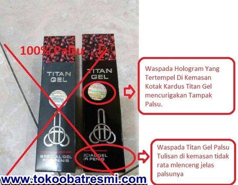 cream titan gel asli dan palsu ciri titan gel asli dan ciri titan