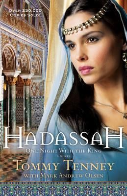 Hadassah One Night With The King By Tommy Tenney Christian Fiction Historical Books Fiction Books