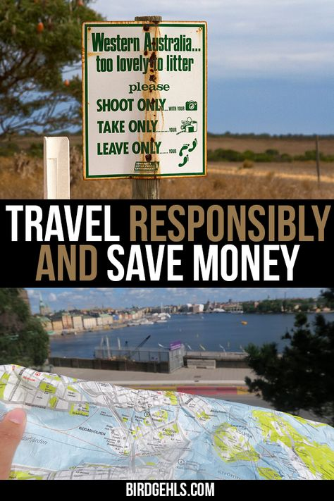 20 Ways You Can Travel Responsibly and Save Money