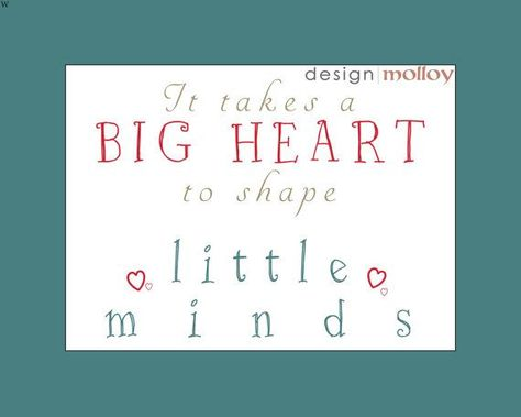 "Teacher Appreciation - It takes a big heart to shape little minds, Digital Art Download, Wall Art, Instant Download Printable Art, ECE Gift-#Appreciation #Art #Big #Digital #Download #ECE #gift #Heart #Instant #minds #Printable #Shape #takes #Teacher #Wall- Appreciation gift – we can't say Thank You enough to the awesome people who take care of and love our little ones. This print is a keepsake they will cherish – perfect for a teacher, daycare worker, childcare provider, etc… ""It takes a big h"
