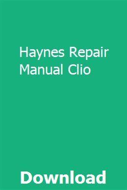Haynes Repair Manual Clio Repair Manuals Chilton Repair Manual Repair