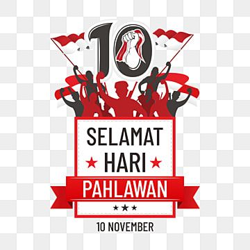 10 November Of Pahlawan Day Heroik Indonesia Heroes Day Png And Vector With Transparent Background For Free Download Mother S Day Background Romantic Background Free Vector Graphics