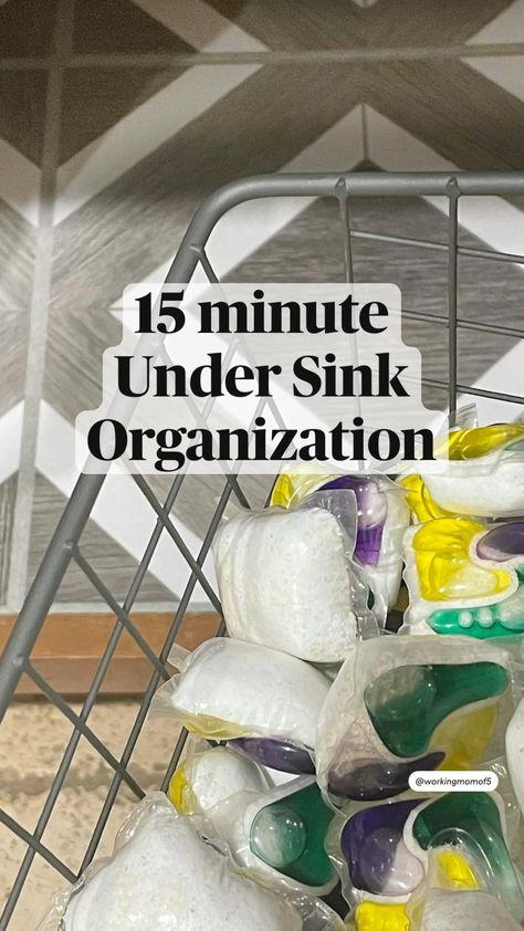 15 minute Under Sink Organization