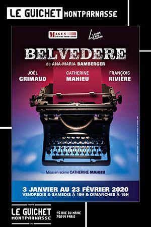 Theatre Passion Belvedere A M Bamberger Guichet Montparnasse Cambriolage Comedien Texte Poetique