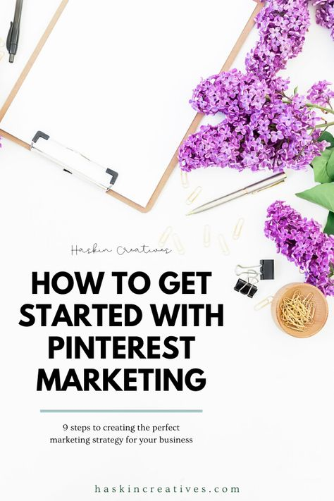 Help! I Have No Idea Where to Begin with Pinterest Marketing — Haskin Creatives